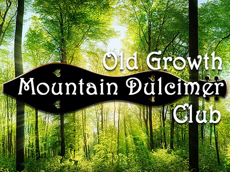 Old Growth Mountain Dulcimer Club